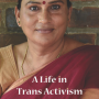 A Life In Trans Activism, A Revathi