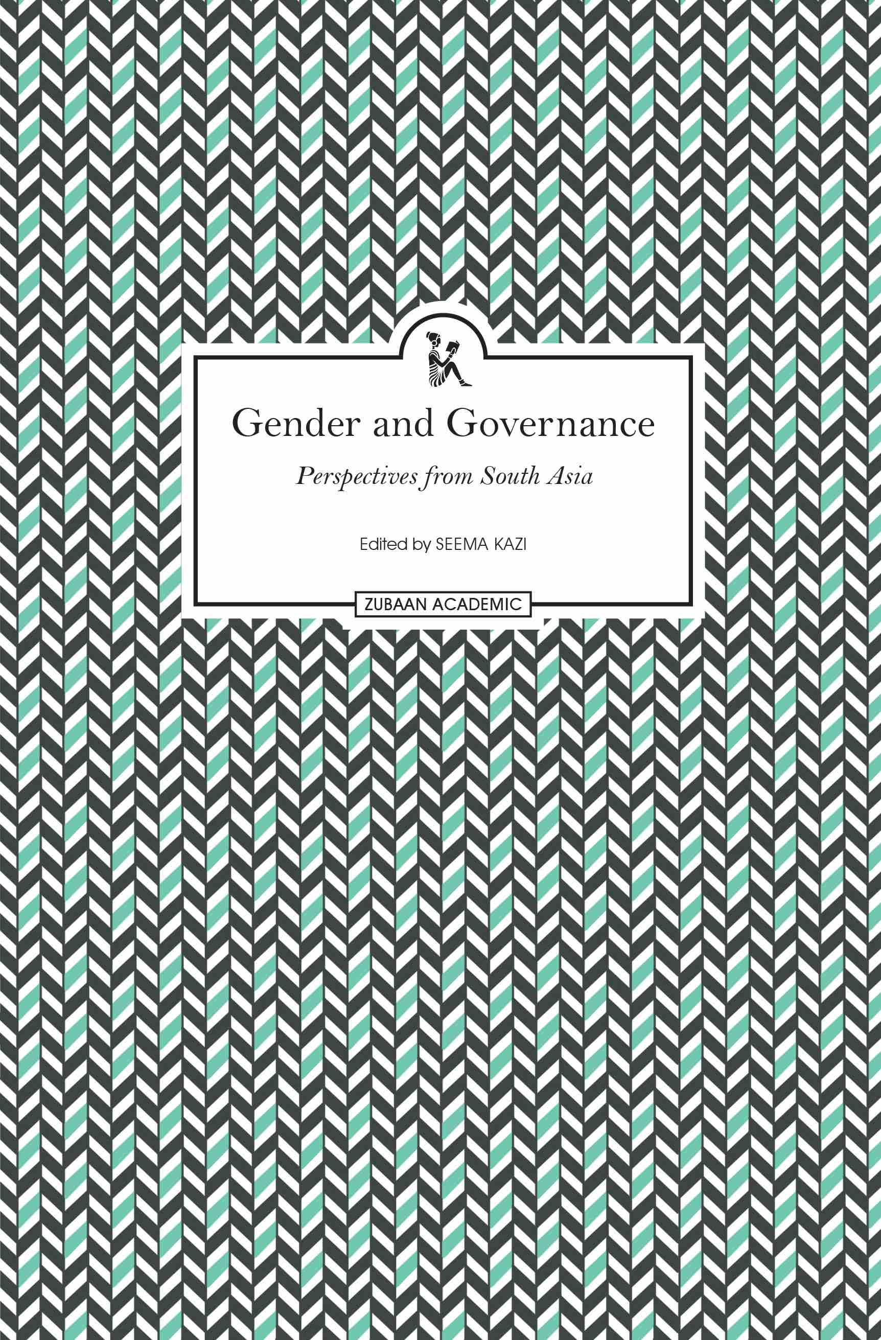 Gender and Governance: Perspectives from South Asia