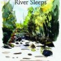 When the River Sleeps lo res