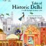 Tales of Historic Delhi