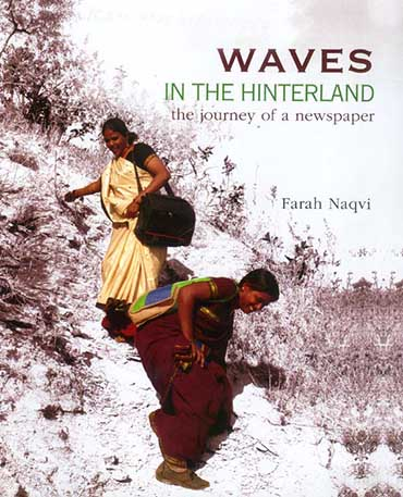 Waves in the Hinterland: The Journey of a Newspaper